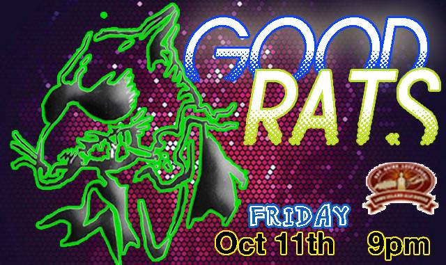 Good Rats Friday October 11 2013